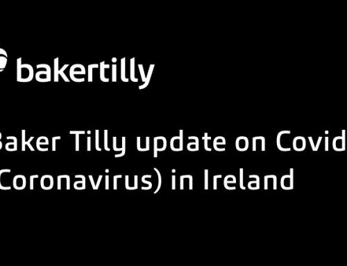 Baker Tilly Update on Covid-19 (Coronavirus) in Ireland
